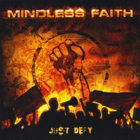 Mindless Faith | Just Defy