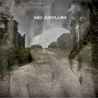 Mind of the Mannequins | No Asylum