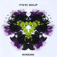 Mind Soup | Besides