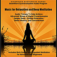Mindwaves | Music for Relaxation and Deep Meditation