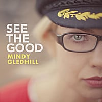 Mindy Gledhill | See The Good