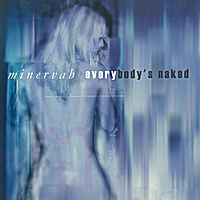 Minervah | Everybody's Naked