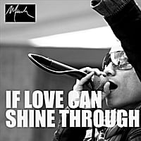 Minh | If Love Can Shine Through
