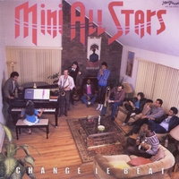 Mini All Stars | Change Le Beat