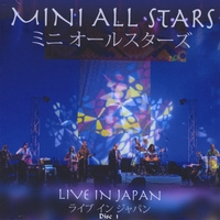 Mini All Stars | Live in Japan  (Part 1)
