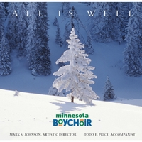 Minnesota Boychoir, Todd Price & Mark Johnson | All Is Well