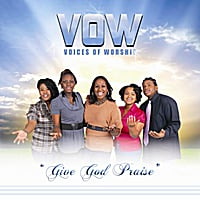 VOW - (Voices Of Worship) | Give God Praise