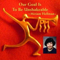 Miriam Hellman | Our Goal Is to Be Unshakeable
