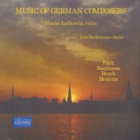 Mischa Lefkowitz | Music of German Composers