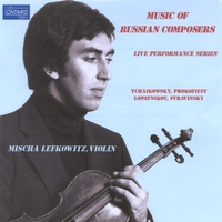 Mischa Lefkowitz | Music of Russian Composers