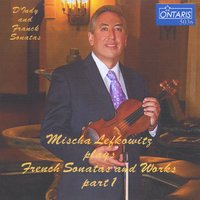 Mischa Lefkowitz | French Sonatas and Works, Pt. 1
