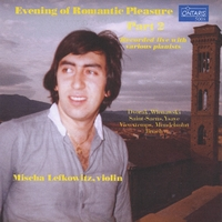 Mischa Lefkowitz | Evening of Romantic Pleasure- Part 2