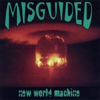 Misguided | New World Machine