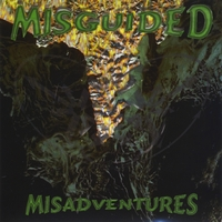 Misguided | Misadventures