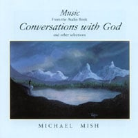 Michael Mish | Conversations with God