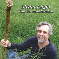 Misha Feigin | Only One Road Revisited