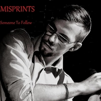 Misprints | Someone to Follow