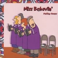 Miss Behavin' | Making Amens