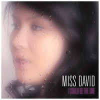 Miss David | I Could Be the One