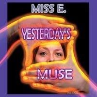 Miss E. | Yesterday's Muse