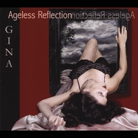 Gina | Ageless Reflection (feat. Ron Feuer)