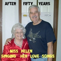 Miss Helen | After Fifty Years