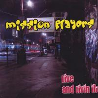 Mission Players | Live & Livin' It