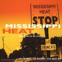 Mississippi Heat | Footprints On the Ceiling