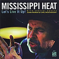 Mississippi Heat | LET'S LIVE IT UP!