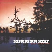 Mississippi Heat | Glad You're Mine
