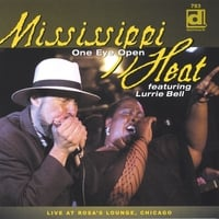 Mississippi Heat | CD - One Eye Open - Live at Rosa's Lounge, Chicago