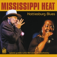 Mississippi Heat | Hattiesburg Blues