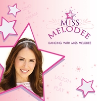 Miss Melodee: Dancing with Miss Melodee