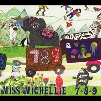 Miss Michellie | 7-8-9