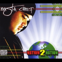 Mista Chief | Nation2nation