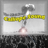 The Mistaken | Calliope Sound