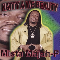 Mista-Majah-P | Natty A We Beauty
