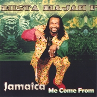 Mista-majah-p | Jamaica Me Come From