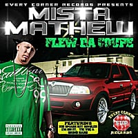 Mista Mathew | Flew Da Coupe