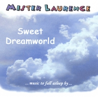 Mister Laurence | Sweet Dreamworld