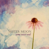 Mister Moon | Some Sweet Soul