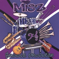 Misz | Groove Producer (The Groove EP)