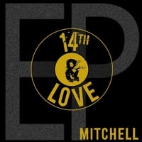 Mitchell | 14th & Love - EP