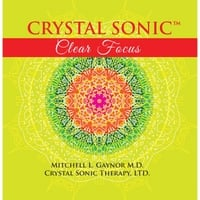 Mitchell Gaynor M.D. | Crystal Sonic Clear Focus