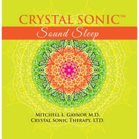 Mitchell Gaynor M.D. | Crystal Sonic Sound Sleep