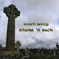 Mitch Reilly | There 'n Back