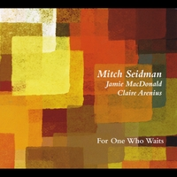 Mitch Seidman | For One Who Waits