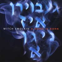 Mitch Smolkin | A Song Is Born