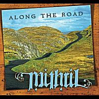 Mithril | Along the Road