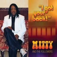 Mitty and the Followers | I Got Your Back